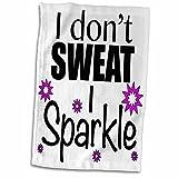 3D Rose I Don't Sweat I Sparkle Pink TWL_171953_1 Towel, 15' x 22'