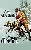 The Alaskan Annotated (English Edition)