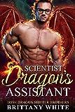 Scientist Dragon's Assistant (Irish Dragon Shifter Brothers Book 9)