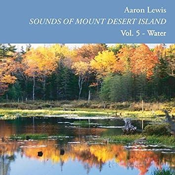 Sounds of Mount Desert Island, Vol. 5: Water