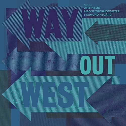 Way Out West feat. Atle Nymo, Magne Thormodsæter & Hermund Nygård