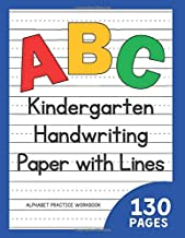 Kindergarten Handwriting Paper with Lines | 130 Pages: ABC Alphabet Practice Workbook (Cottage Path Press Notebooks and Journals for Kids) PDF
