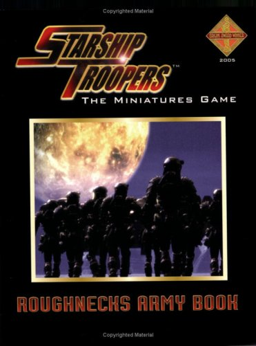 The Roughnecks Book (Starship Troopers S.)