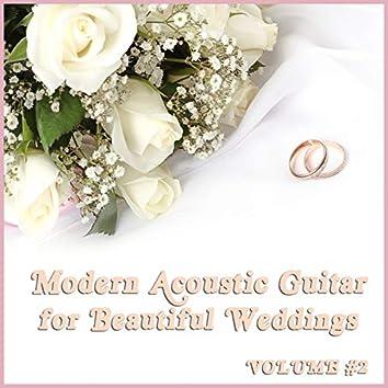 Modern Acoustic Guitar Music for Beautiful Weddings, Vol. 2