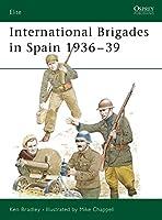 International Brigades in Spain 1936-39 (Elite)