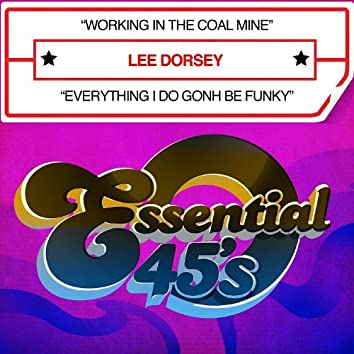 Working In The Coal Mine / Everything I Do Gonh Be Funky - Single