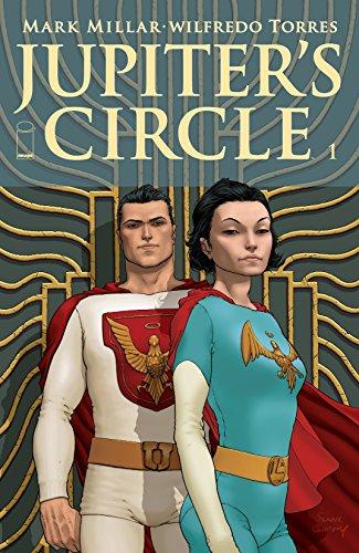 Jupiter's Circle #1 (Jupiter's Legacy) (English Edition)