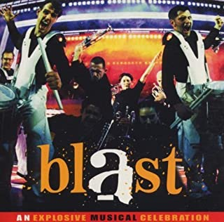 Blast: An Explosive Musical Celebration by Blast Soundtrack edition (2000) Audio CD