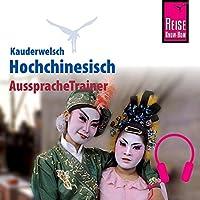 Hochchinesisch (Reise Know-How Kauderwelsch AusspracheTrainer)