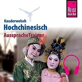 Hochchinesisch (Reise Know-How Kauderwelsch AusspracheTrainer) Titelbild