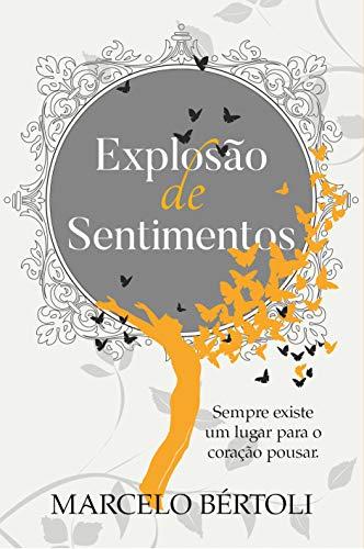 Explosão de Sentimentos (Portuguese Edition)