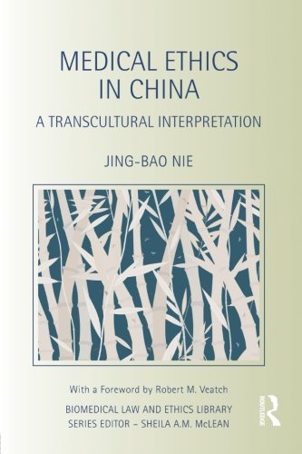 Medical Ethics in China (Biomedical Law and Ethics Library)