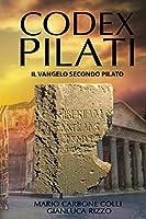 Codex Pilati: Il Vangelo Secondo Pilato