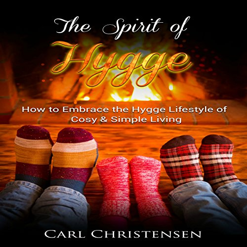 The Spirit of Hygge audiobook cover art