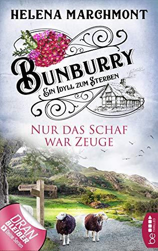 Buchseite und Rezensionen zu 'Bunburry - Nur das Schaf war Zeuge' von Helena Marchmont
