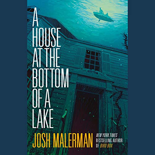 A House at the Bottom of a Lake audiobook cover art