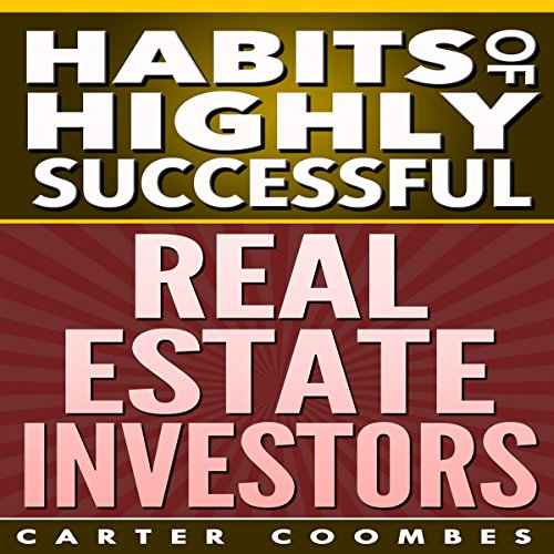 Habits of Highly Successful Real Estate Investors cover art