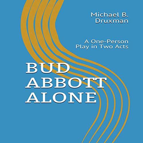 Bud Abbott Alone cover art