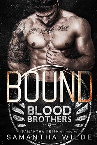 Bound (Blood Brothers) by [Samantha Wilde]