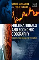 Multinationals and Economic Geography: Location, Technology and Innovation
