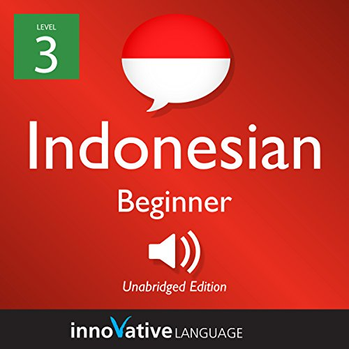 Couverture de Learn Indonesian - Level 3: Beginner Indonesian