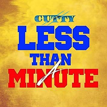 Less Than a Minute
