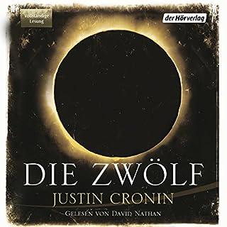 Die Zwölf     Passage-Trilogie 2              De :                                                                                                                                 Justin Cronin                               Lu par :                                                                                                                                 David Nathan                      Durée : 26 h et 2 min     Pas de notations     Global 0,0