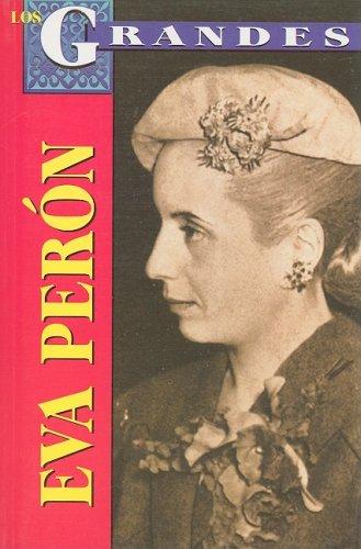 Eva Peron: Energia Sobrenatural (Los Grandes / the Greats Series)
