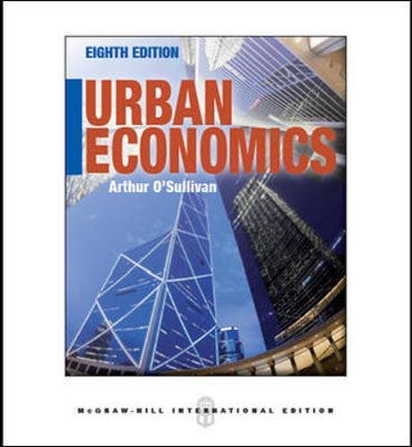 Urban Economics, 8th Edition