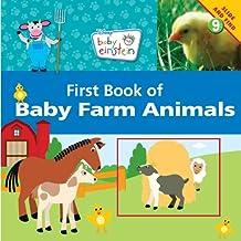 Baby Einstein: First Book of Baby Farm Animals (Disney Baby Einstein)