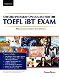 Oxford Preparation Course for the TOEFL IBT Exam. Student's Book Pack with Audio CDs and Website Access Code (TOEFL Ibt Preparation Course)