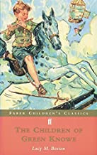The Children of Green Knowe (Faber Children's Classics) by Lucy M. Boston (2000-04-03)