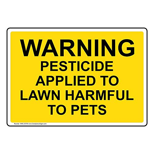 Warning Pesticide Applied to Lawn Harmful to Pets Sign, 10x7 inch...