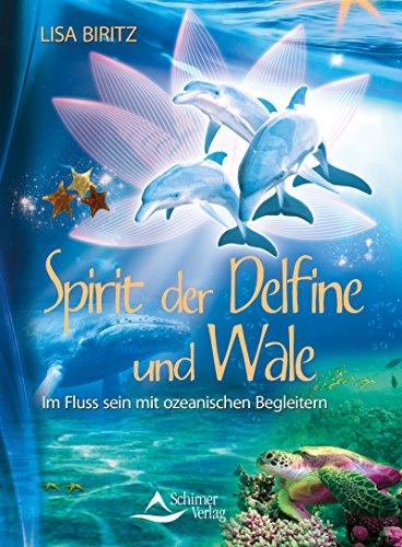 Spirit der Delfine und Wale- Im Fluss sein mit ozeanischen Begleitern