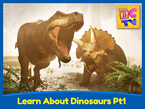 Learn About Dinosaurs Part 1 - T-Rex, Triceratops and More