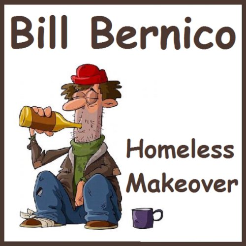 Homeless Makeover (Short Story) cover art