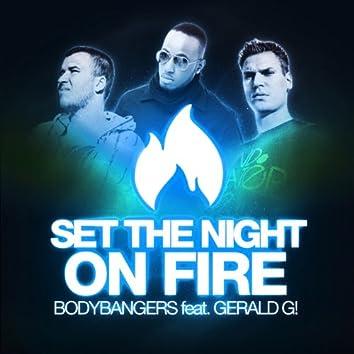 Set the Night on Fire [feat. Gerald G!] (Remixes)