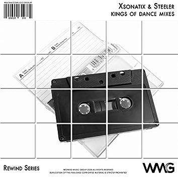 Rewind Series: Xsonatix & Steeller - Kings Of Dance Mixes
