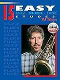 15 easy jazz blues funk etudes, eb instruments (Instrumental Series)