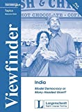India: Model Democracy or Many-Headed Giant?. Resource Pack (Viewfinder Topics - New Edition plus) - Susanne Stadler