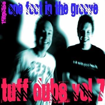 Tuff Dubs Vol 7