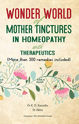 Wonder World Of Mother Tinchers in Homeopathy With Therapeutics