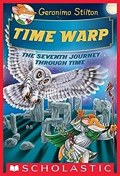 Time Warp (Geronimo Stilton Journey Through Time #7) by [Geronimo Stilton]