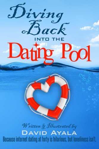 Diving Back into the Dating Pool: Because internet dating at forty is hilarious, but loneliness isn't.