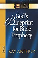 God's Blueprint for Bible Prophecy: Daniel (The New Inductive Study Series)