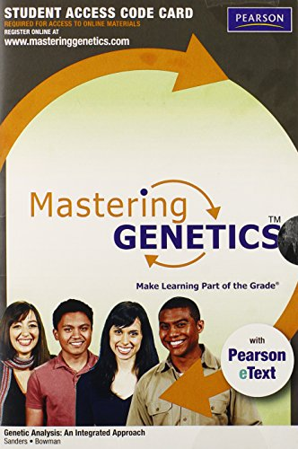 MasteringGenetics with Pearson eText -- Standalone Access Card -- for Genetic Analysis: An Integrated Approach