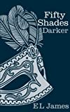 Fifty Shades Darker by James, E L (2012) Hardcover [Hardcover] by James, E L - Century - 01/01/2014