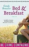Bed & breakfast: thriller (Dutch Edition)