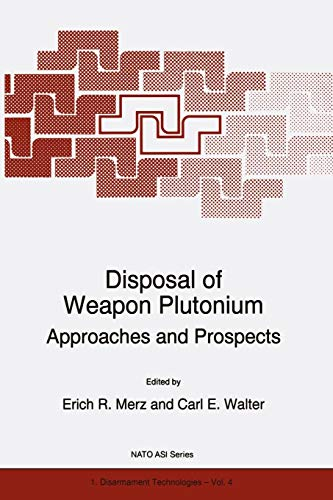 Disposal of Weapon Plutonium: Approaches and Prospects