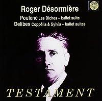 Poulenc / Delibes: Les Biches / Coppelia & Sylvia (2003-05-30)